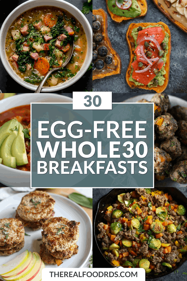 30 Egg Free Whole30 Breakfasts The Real Food Dietitians