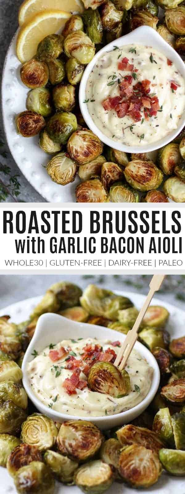 Pinterest image for Roasted Brussels Sprouts with Bacon Aioli