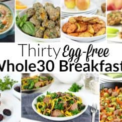 Thirty Egg-free Whole30 Breakfasts | The Real Food Dietitians | https://therealfoodrds.com/30-egg-free-whole30-breakfasts/