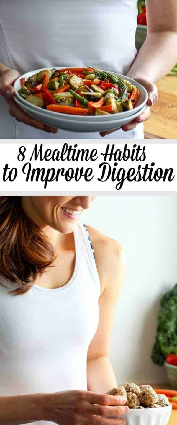 Tired of bellyaches and bloat? Try these 8 mealtime habits to improve digestion and start feeling better today! | improve your digestion | healthy eating tips | healthy living tips | natural remedies for digestion || The Real Food Dietitians #digestionissues #healthylivingtips #healthylifestyle