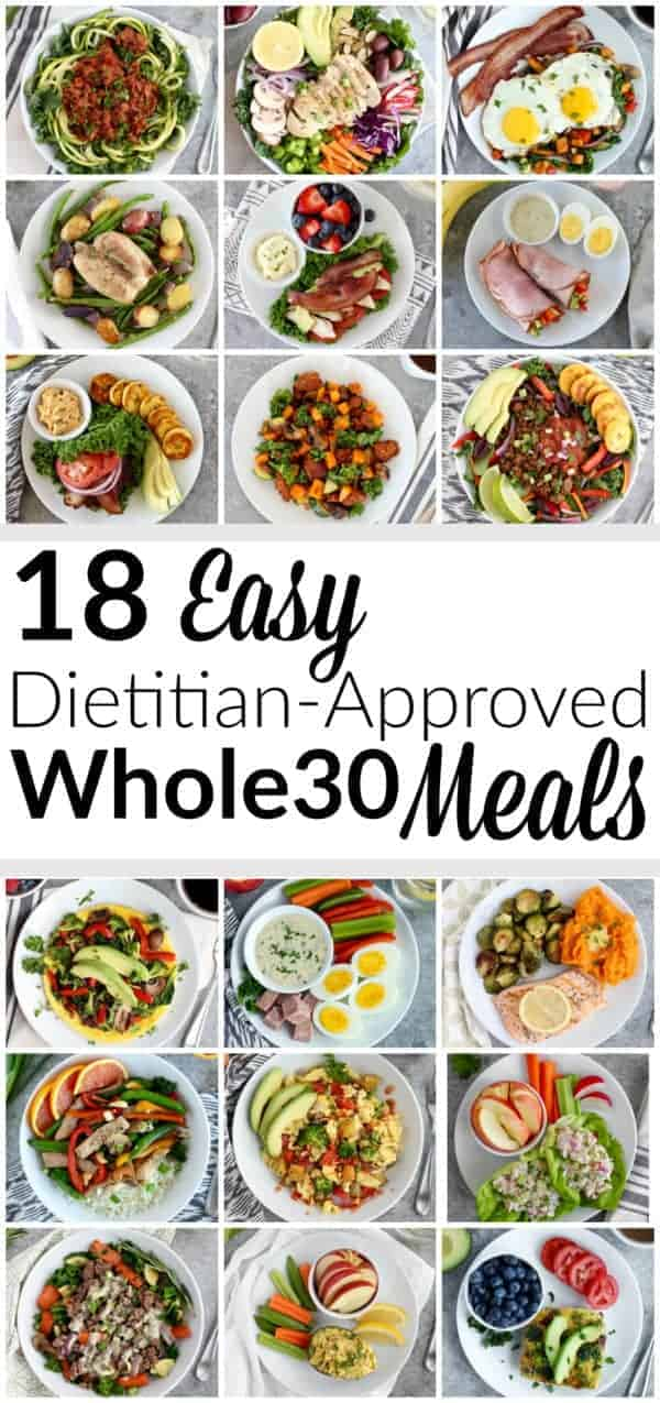In a Whole30 rut? These 18 Easy Dietitian-Approved Whole30 Meals will get you in and out of the kitchen fast so you can spend more time doing what you love | whole30 approved meals | whole30 recipe ideas | whole30 meal prep | quick whole30 recipes || The Real Food Dietitians #whole30 #whole30recipes #healthyrecipes