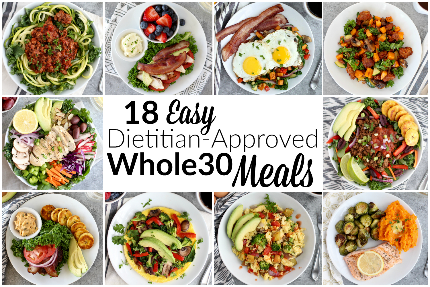18 Easy Dietitian-Approved Whole30 Meals - The Real Food Dietitians