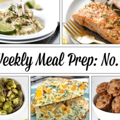 Weekly Meal Prep Menu : No. 2 | The Real Food Dietitians | https://therealfoodrds.com/weekly-meal-prep-menu-no-2/