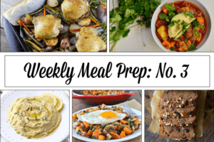 Weekly Meal Prep Menu: No. 3 | The Real Food Dietitians | https://therealfoodrds.com/weekly-meal-prep-menu-no-3/