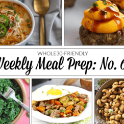 Weekly Meal Prep Menu: No. 6 | The Real Food Dietitians | https://therealfoodrds.com/weekly-meal-prep-menu-no-6/