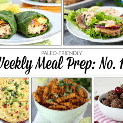 Weekly Meal Prep Menu: No. 10 | The Real Food Dietitians | https://therealfoodrds.com/weekly-meal-prep-menu-no-10/