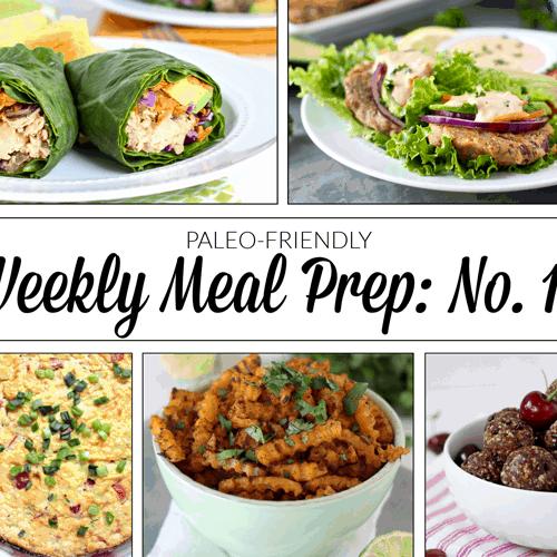 Weekly Meal Prep Menu: No. 10 | The Real Food Dietitians | https://therealfooddietitians.com/weekly-meal-prep-menu-no-10/