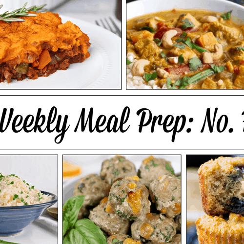 Weekly Meal Prep Menu: No. 7 | The Real Food Dietitians | https://therealfooddietitians.com/weekly-meal-prep-menu-no-7/