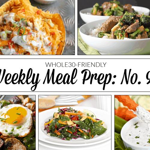 Weekly Meal Prep Menu: No. 9 | The Real Food Dietitians | https://therealfooddietitians.com/weekly-meal-prep-menu-no-9/
