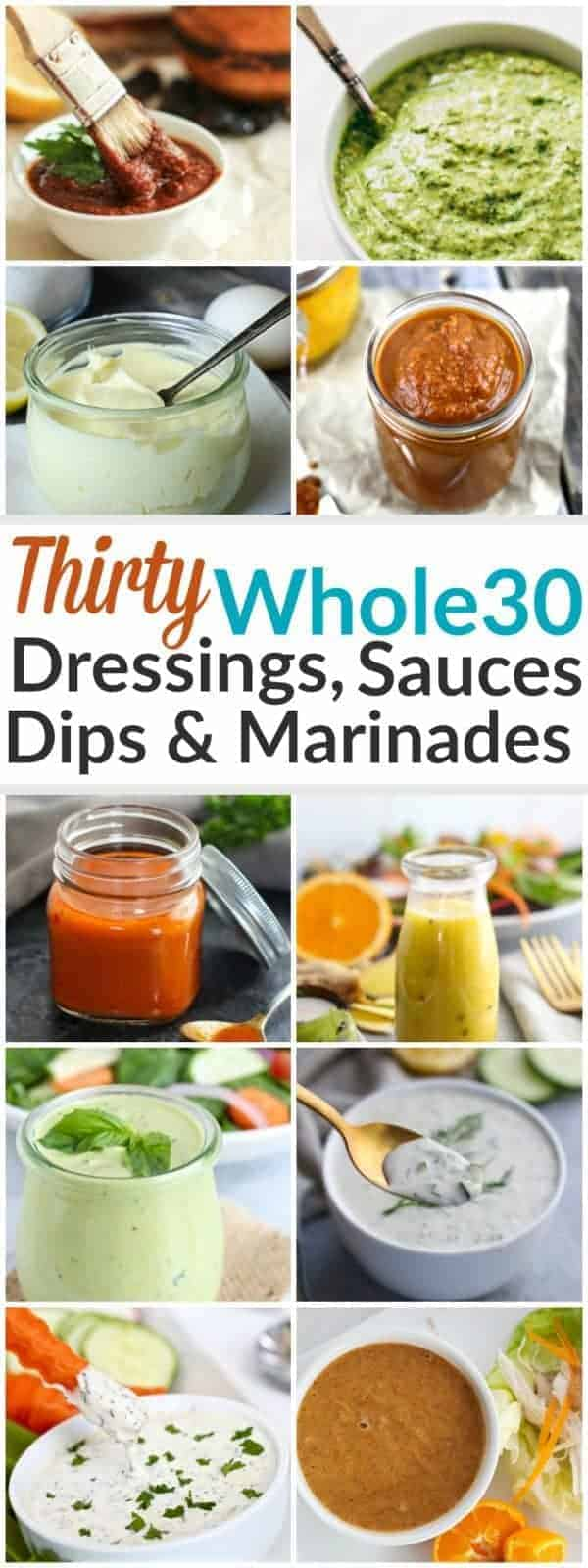 pinterest image for 30 Whole30 Dressings, Sauces & Marinades