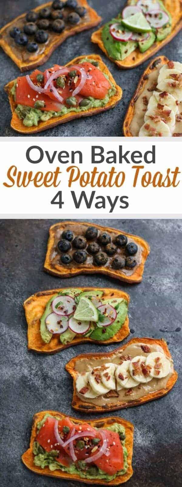 Pinterest image for Oven Baked Sweet Potato Toast - 4 Ways