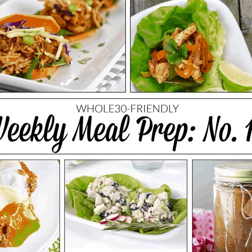 Weekly Meal Prep Menu: No. 11 | The Real Food Dietitians | https://therealfooddietitians.com/weekly-meal-prep-menu-no-11/