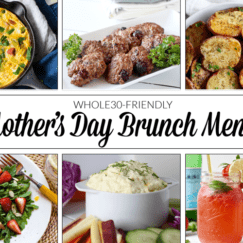 Whole30 Mother's Day Brunch Menu (No. 12)