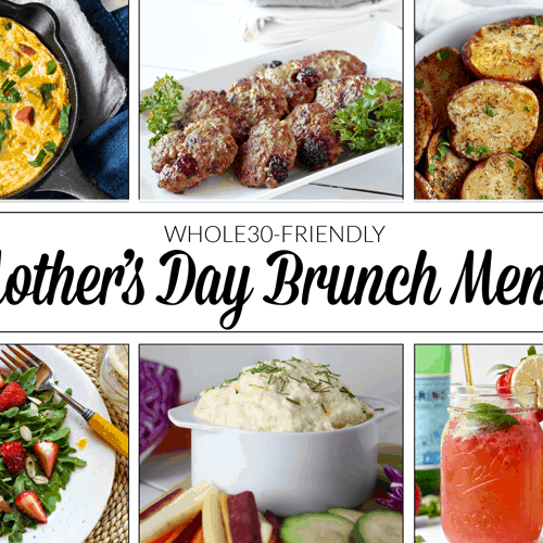 Whole30 Mother's Day Brunch Menu | The Real Food Dietitians | https://therealfooddietitians.com/whole30-mothers-day-brunch-menu/