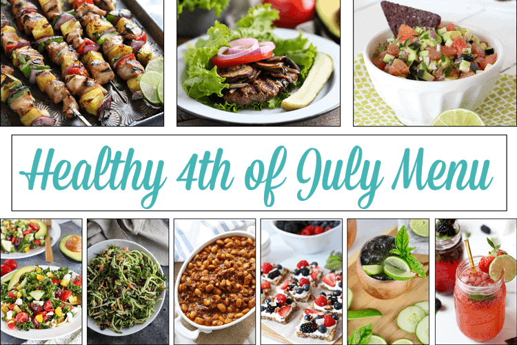 Healthy 4th of July Menu | The Real Food Dietitians | https://therealfoodrds.com/healthy-4th-of-july-menu/
