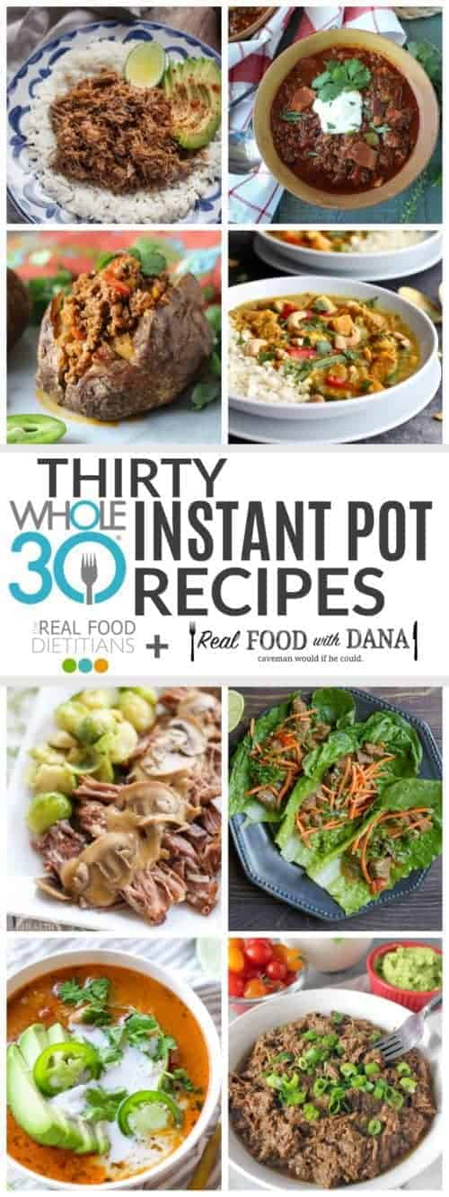 Thirty Whole30 Instant Pot Recipes collage