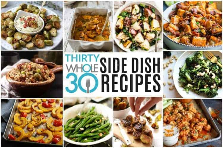 30 Whole30 Side Dish Recipes Recipe Ideas Dishes W30