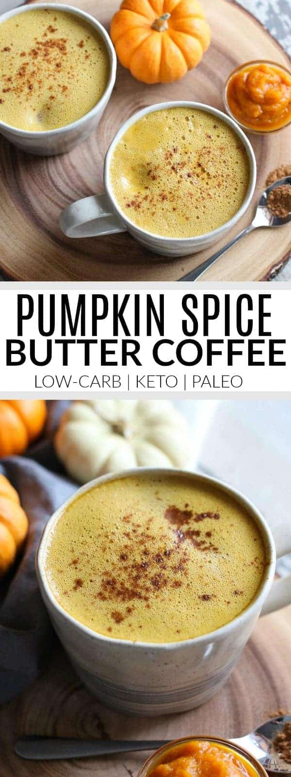 Pinterest image for Pumpkin Spice Butter Coffee