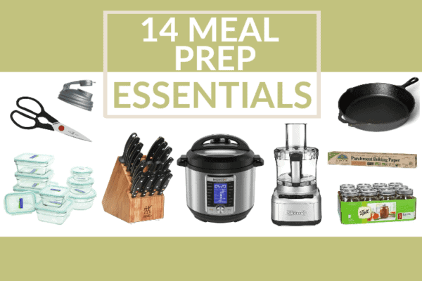 14 Meal Prep Essentials tools for meal prep