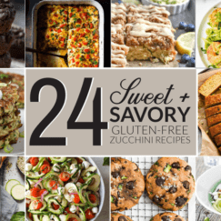 24 Sweet and Savory Gluten-Free Zucchini Recipes