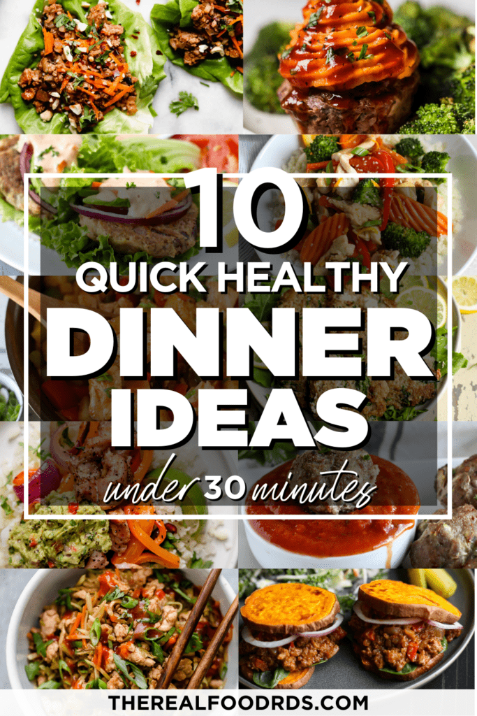 A collage of 10 quick healthy dinner ideas with text overlay