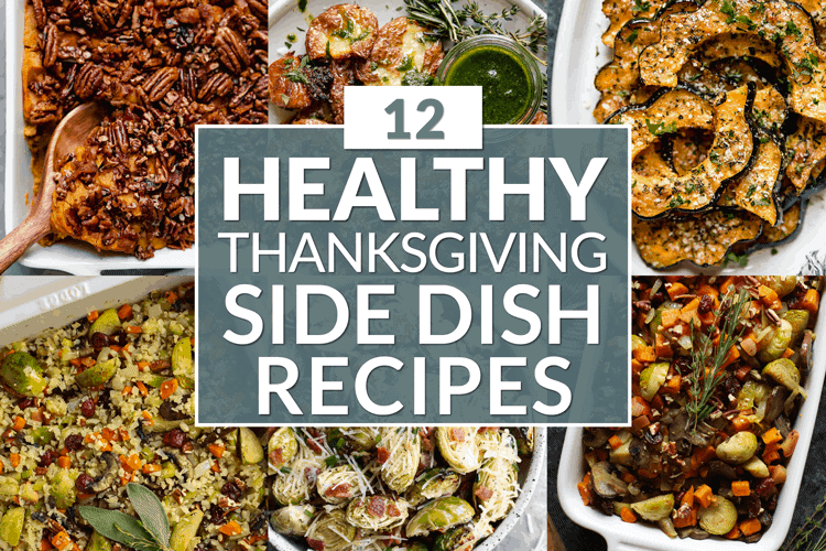 Collage of 6 dishes included in this 12 Healthy Thanksgiving Side Dish Recipes round-up.