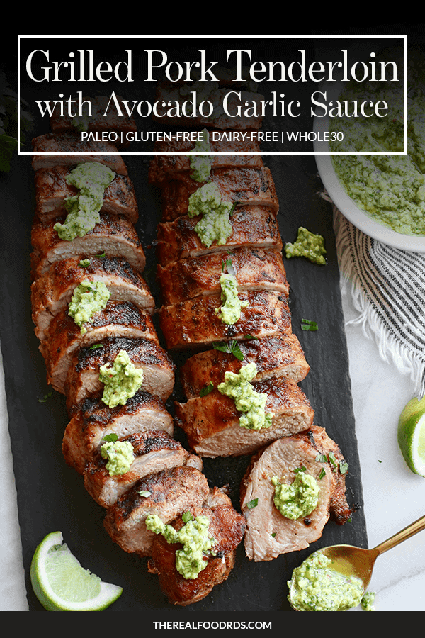 Pin image for Grilled Pork Tenderloin with Avocado Green Sauce