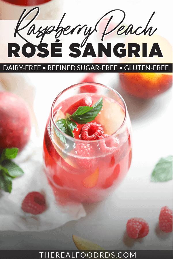 Raspberry-Peach Rosé Sangria - The Real Food Dietitians 1
