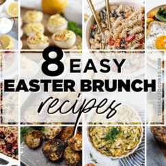 Eight different Easter brunch recipes in a collage