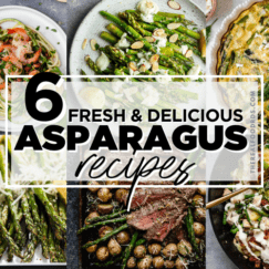 Six healthy asparagus recipes in a collage with text overlay