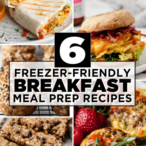 6 Freezer-friendly Breakfast Meal Prep Recipes in a collage with text overlay.